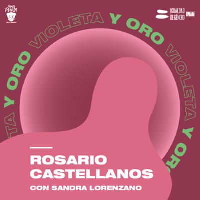 Rosario Castellanos Podcast
